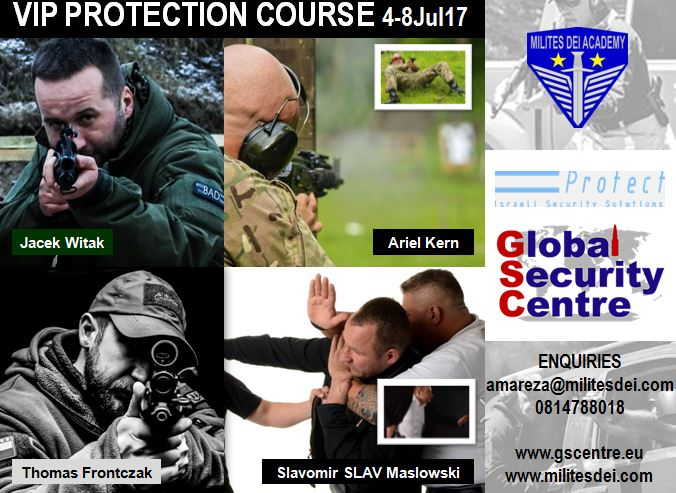 VIP PROTECTION COURSE 4 - 8 July 2017